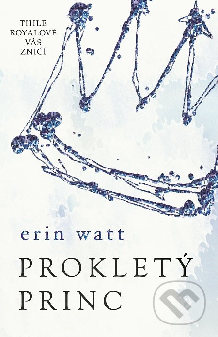 Kniha Prokletý princ (Erin Watt)