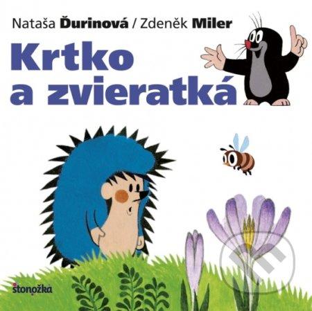 Krtko a zvieratká - Nataša Ďurinová, Zdeněk Miler