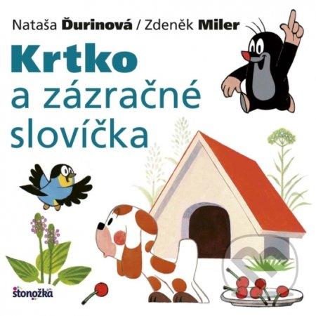 Krtko a zázračné slovíčka - Nataša Ďurinová, Zdeněk Miler