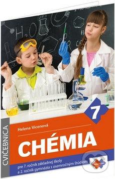 Chémia pre 7. ročník základnej školy a 2. ročník gymnázia s osemročným štúdiom (cvičebnica) - Helena Vicenová