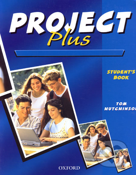 Project Plus - Student´s Book - Tom Hutchinson