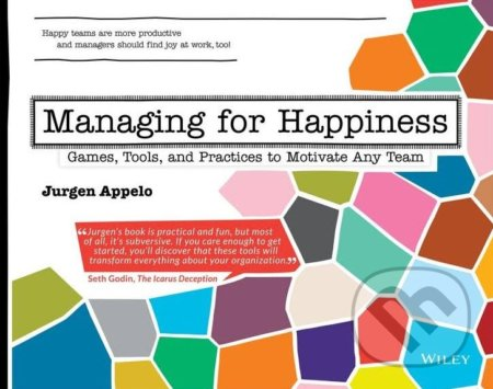 Managing for Happiness - Jurgen Appelo