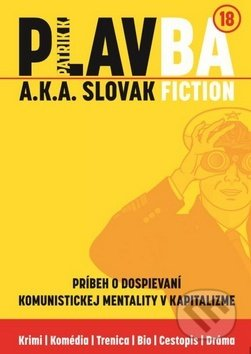PLAVBA a.k.a. Slovak Fiction - Patrik K.