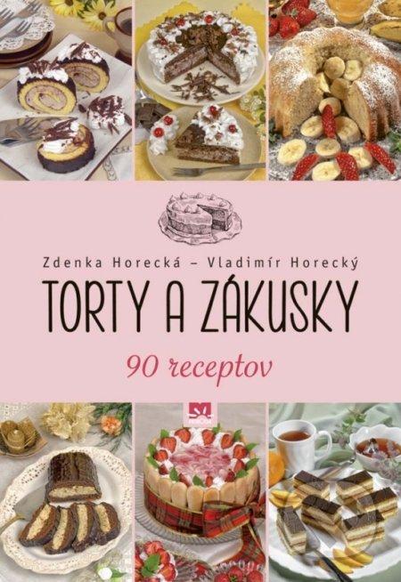 Kniha  Torty a zákusky (Zdenka Horecká a Vladimír Horecký)  d6b9471f7a0