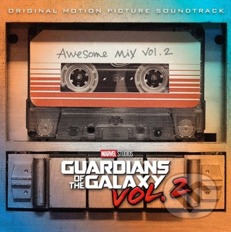 Strážci Galaxie Vol. 2: Soundtrack -