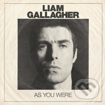 Liam Gallagher: As You Were - Liam Gallagher