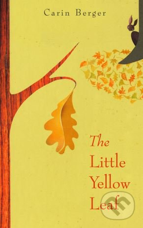 The Little Yellow Leaf - Carin Berger