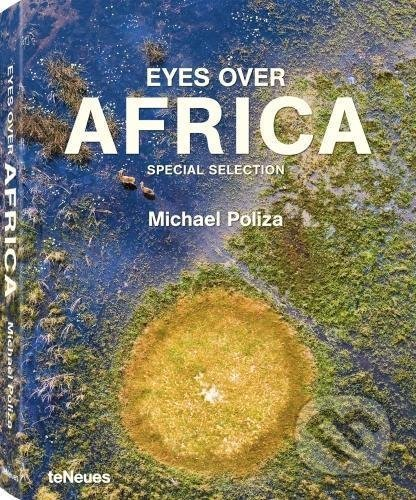 Eyes Over Africa - Michael Poliza