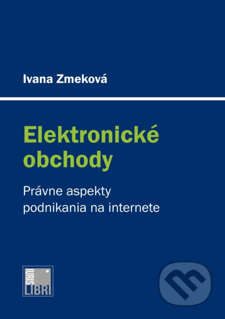 Kniha  Právne aspekty podnikania na internete (Ivana Zmeková)  976f197fe5c