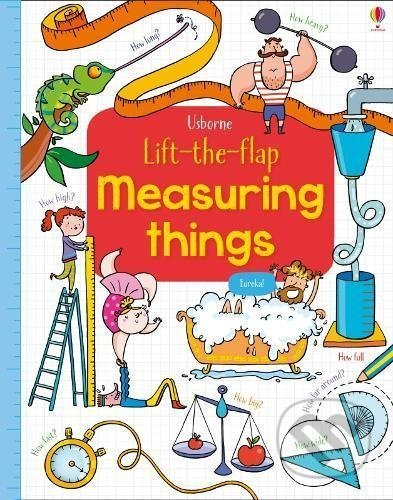 Lift The Flap Measuring Things - Rosie Hore