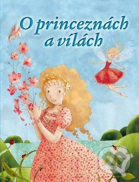 O princeznách a vílách - Ottovo nakladatelství