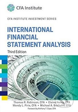 International Financial Statement Analysis - Thomas R. Robinson, Elaine Henry a kol.