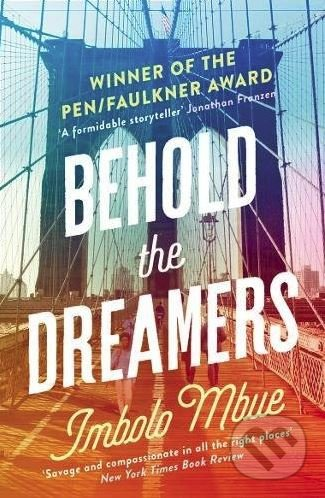 Behold The Dreamers: An Oprah'S Book Club Pick - Imbolo Mbue