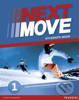 Next Move 1: Student's Book - Carolyn Barraclough, Katherine Stannett