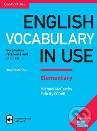 English Vocabulary in Use Elementary: Vocabulary reference and practice - Michael McCarthy, Felicity O'Dell