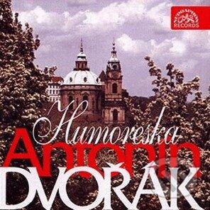 Antonín Dvořák: Humoreska - Antonín Dvořák