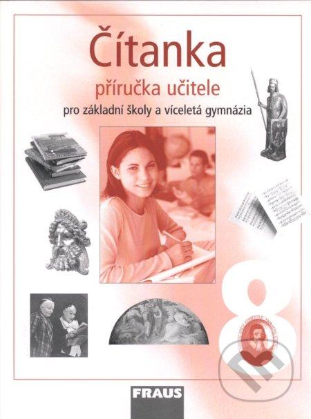 Čítanka 8 pro ZŠ a víceletá gymnázia - Ladislava Lederbuchová, Monika Stehlíková