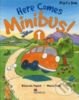 Here Comes Minibus 1 Pupil's Book -