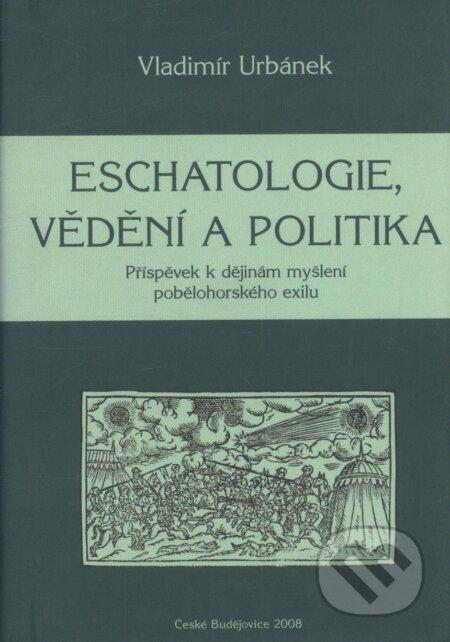Fatimma.cz Eschatologie, vědění a politika Image