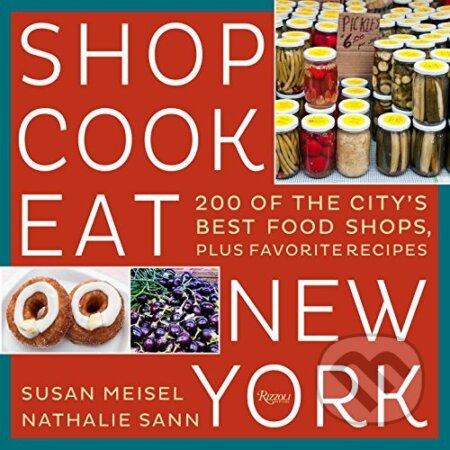 Shop Cook Eat New York - Susan Miesel, Nathalie Sann