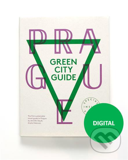 Prague Green City Guide - Aneta Hebrová, Jennifer Day
