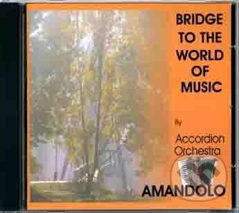 Bridge To The World Of Music