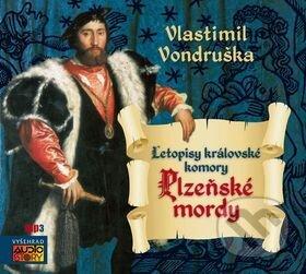 Plzeňské mordy (J.A. z Dobronína) - CDmp3 - Vondruška Vlastimil, Jaromír Meduna, Lukáš Hlavica