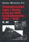 Fatimma.cz Československé legie v Rusku a boj za vznik Československa 1914 - 1918, II. díl Image