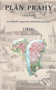 Newdawn.it Plán Prahy a Vyšehradu na základě mapování stabilního katastru (1856) Image