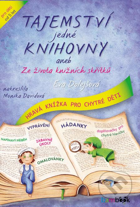Tajemství jedné knihovny - Monika Davidová, Eva Dolejšová