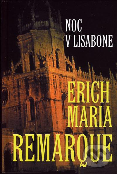 Kniha Noc v Lisabonu (Erich Maria Remarque)