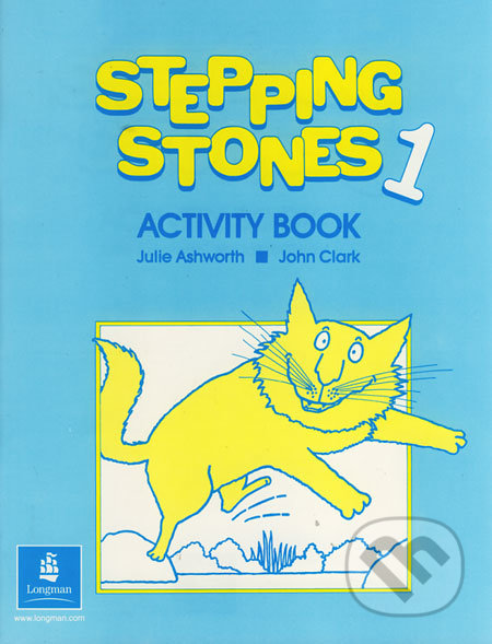 Stepping Stones 1 - Activity Book - Julie Ashworth, John Clark
