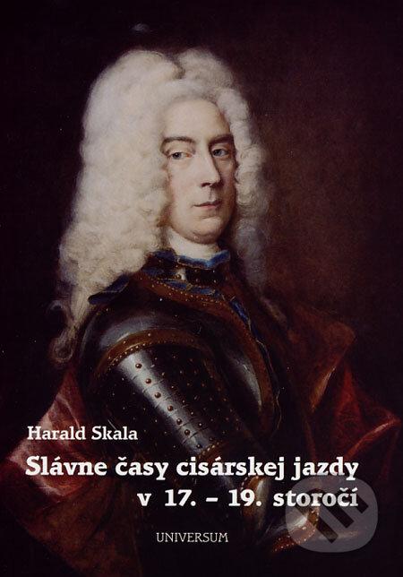 Peticenemocnicesusice.cz Slávne časy cisárskej jazdy v 17. - 19. storočí Image