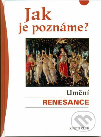 Fatimma.cz Jak je poznáme? Umění renesance Image