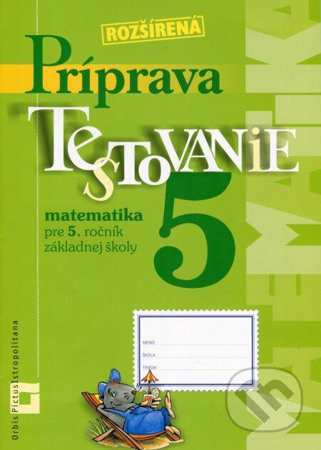 Interdrought2020.com Rozšírená príprava na Testovanie 5 - matematika pre 5. ročník základnej školy Image