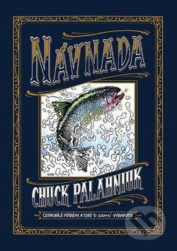 Návnada - Chuck Palahniuk, Lee Bermejo (Ilustrácie), Kirbi Fagan (Ilustrácie), Duncan Fegredo (Ilust