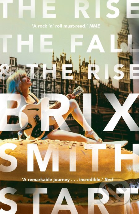 The Rise, the Fall, and the Rise - Brix Smith Start