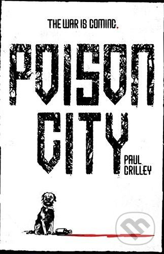 Poison City - Paul Crilley