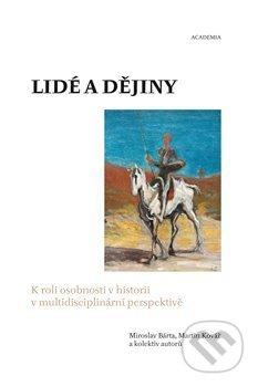 Lidé a dějiny - Miroslav Bárta, Martin Kovář