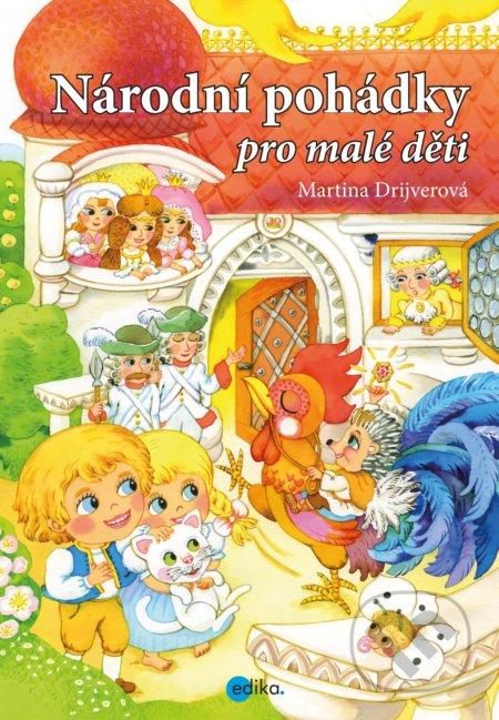 Národní pohádky pro malé děti - Martina Drijverová, Dagmar Ježková (ilustrátor)