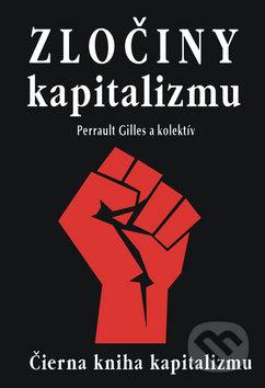 Zločiny kapitalizmu - Gilles Perrault