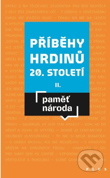 Peticenemocnicesusice.cz Příběhy hrdinů 20. století II. Image