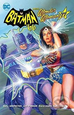 Batman '66 Meets Wonder Woman '77 - Jeff Parker, Marc Andreyko