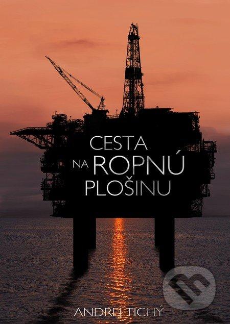 Fatimma.cz Cesta na ropnú plošinu Image