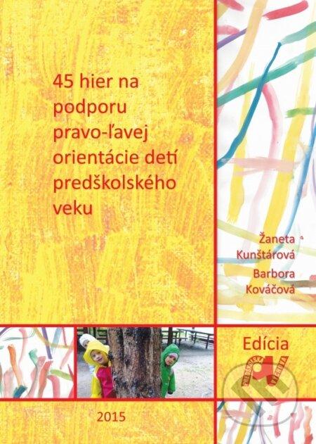 700537fbd 45 hier na podporu pravo-ľavej orientácie detí predškolského veku - Barbora  Kováčová, Žaneta
