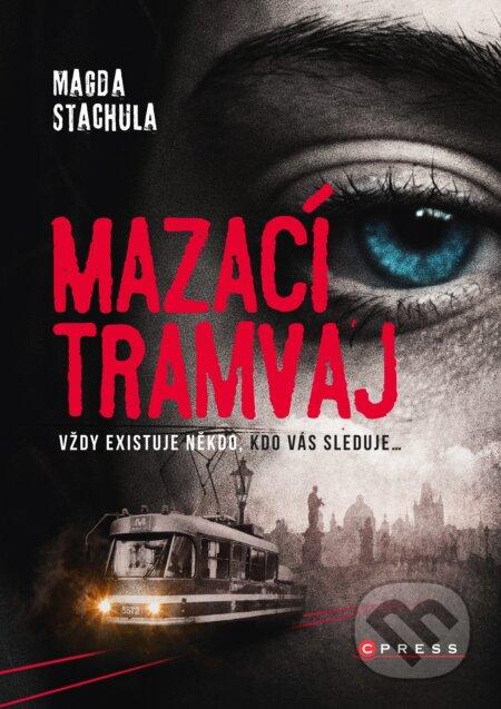 Mazací tramvaj - Magda Stachula
