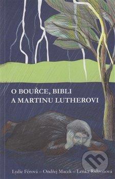 Fatimma.cz O bouřce, Bibli a Martinu Lutherovi Image