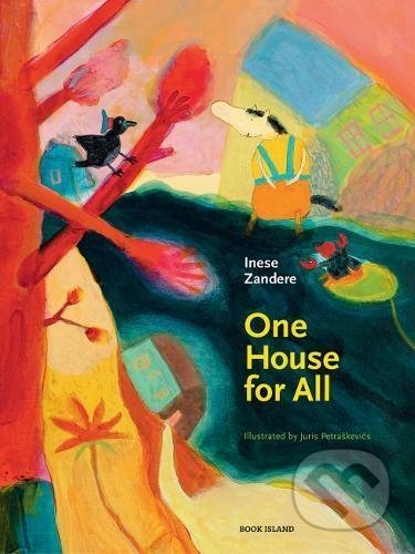 One House for All - Inese Zandere