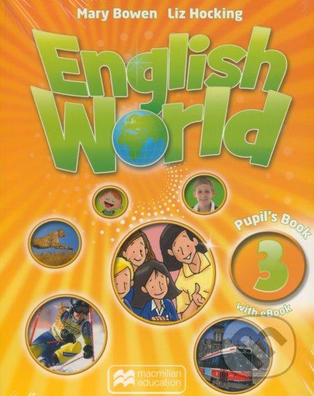 English World 3: Pupil's Book with eBook - Mary Bowen, Liz Hocking