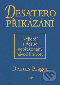 Desatero přikázání - Dennis Prager